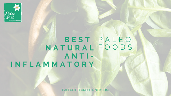 best natural anti-inflammatory foods