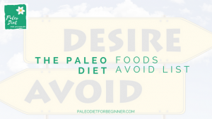 the-paleo-diet-foods-avoid-list