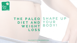 paleo-diet-and-weight-loss