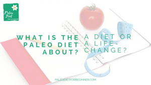 what-is-the-paleo-diet-about