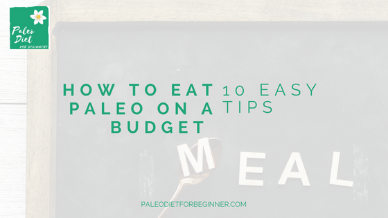 eat paleo on a budget